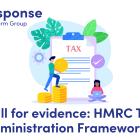 Call for evidence HMRC Tax Administration Framework Review